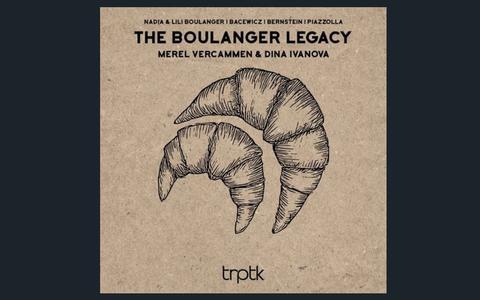 Merel Vercammen & Dina Ivanova: The Boulanger Legacy | CD-recensie Klassiek ★★★★☆