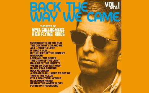 Noel Gallagher's High Flying Birds: Back the Way We Came: Vol. 1 (2011-2021) | CD-recensie pop ★★★★☆