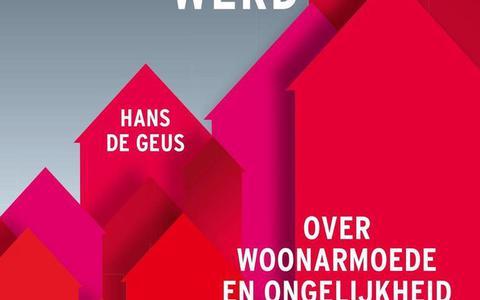 Hans de Geus' analyse van de woningmarkt is diepgravend maar toch vlot en toegankelijk | boekrecensie ★★★★☆