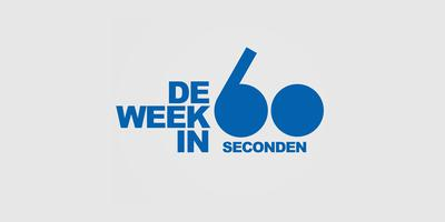 De week in 60 seconden