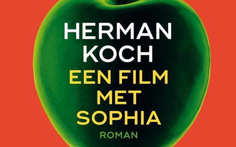 Een film met Sophia, het nieuwe boek van Herman Koch.